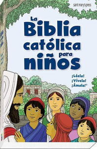 La Biblia católica para niños (The Catholic Children's Bible in Spanish) - A Lost Sheep Catholic Store