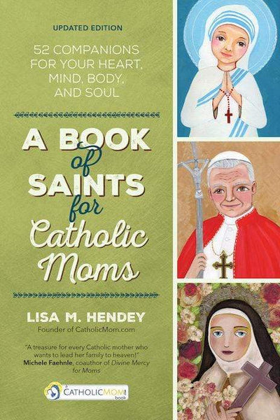 A Book of Saints for Catholic Moms - A Lost Sheep Catholic Store