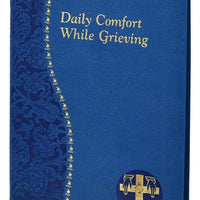 Daily Comfort While Grieving - A Lost Sheep Catholic Store