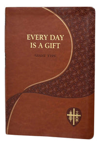 Every Day Is A Gift (Giant Type Edition) Minute Meditations For Every Day Taken From The Holy Bible And The Writings Of The Saints - A Lost Sheep Catholic Store