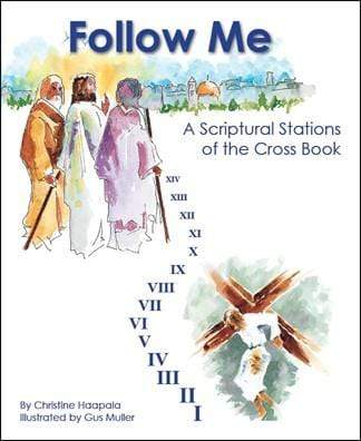 Follow Me - A Scriptural Stations of the Cross Book - A Lost Sheep Catholic Store