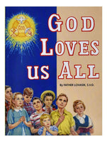 God Loves Us All - A Lost Sheep Catholic Store