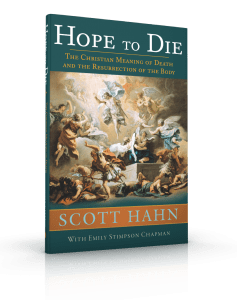 Hope to Die: The Christian Meaning of Death and the Resurrection of the Body - A Lost Sheep Catholic Store