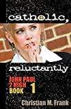 John Paul 2 High #1 - Catholic Reluctantly - A Lost Sheep Catholic Store