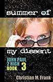 John Paul 2 High #3 - Summer Of My Dissent - A Lost Sheep Catholic Store
