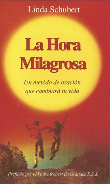 La Hora Milagrosa (Spanish Miracle Hour) - A Lost Sheep Catholic Store