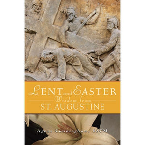 Lent and Easter Wisdom from St. Augustine - A Lost Sheep Catholic Store
