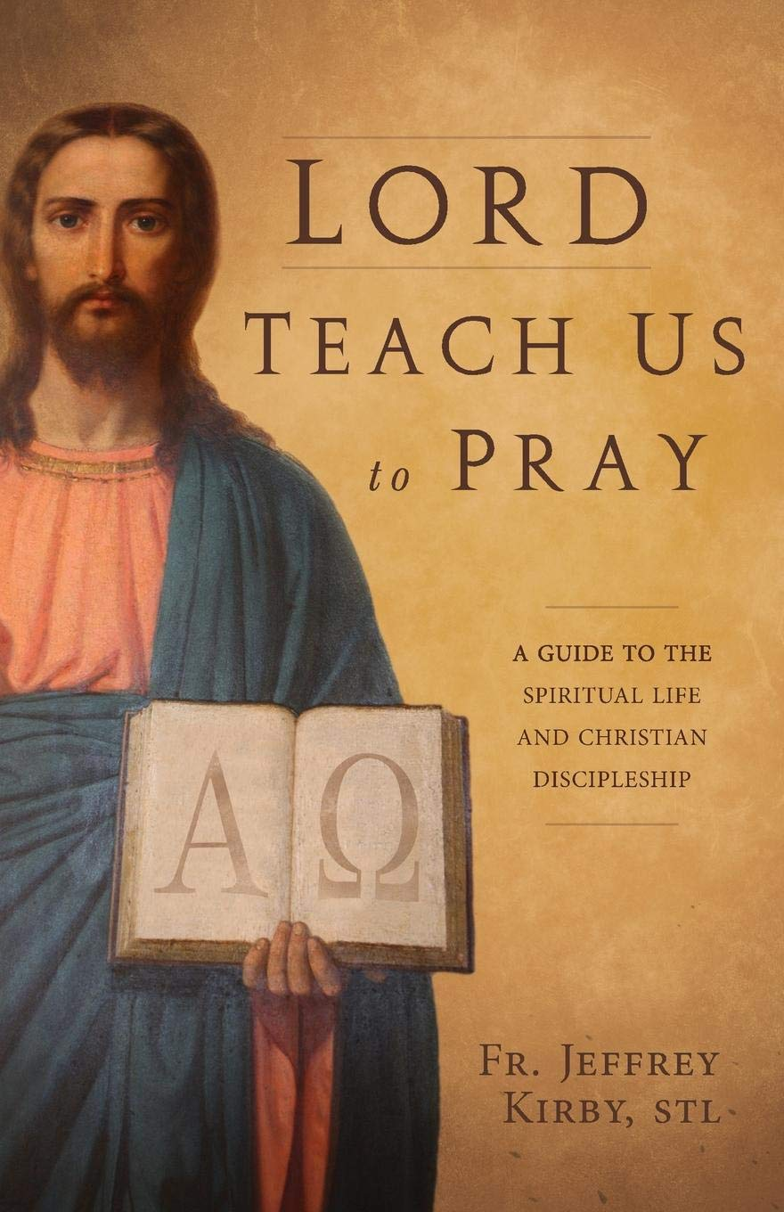 Lord Teach Us To Pray - A Lost Sheep Catholic Store