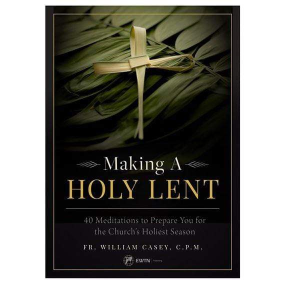 Making a Holy Lent - A Lost Sheep Catholic Store