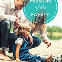 Mission of the Family Paperback - A Lost Sheep Catholic Store