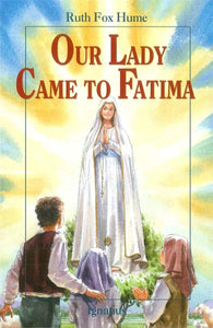 Our Lady Came To Fatima - A Lost Sheep Catholic Store