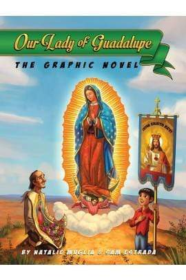 Our Lady of Guadalupe: The Graphic Novel - A Lost Sheep Catholic Store