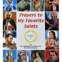 Prayers To My Favorite Saints (Part 1) - A Lost Sheep Catholic Store
