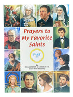 Prayers To My Favorite Saints (Part 2) - A Lost Sheep Catholic Store