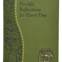 Pro-Life Reflections for Every Day - A Lost Sheep Catholic Store