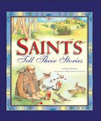 Saints Tell Their Stories (Hardcover) - A Lost Sheep Catholic Store