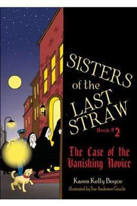 Sisters of the Last Straw Vol. 2: The Case of the Vanishing Novice - A Lost Sheep Catholic Store