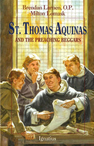 St Thomas Aquinas and the Preaching Beggars - A Lost Sheep Catholic Store