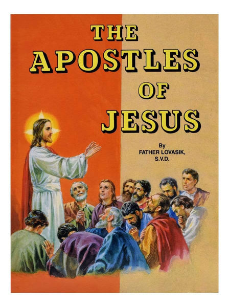 The Apostles Of Jesus - A Lost Sheep Catholic Store