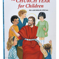 The Church Year For Children - A Lost Sheep Catholic Store