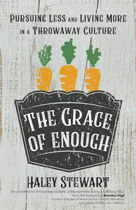 The Grace of Enough - A Lost Sheep Catholic Store