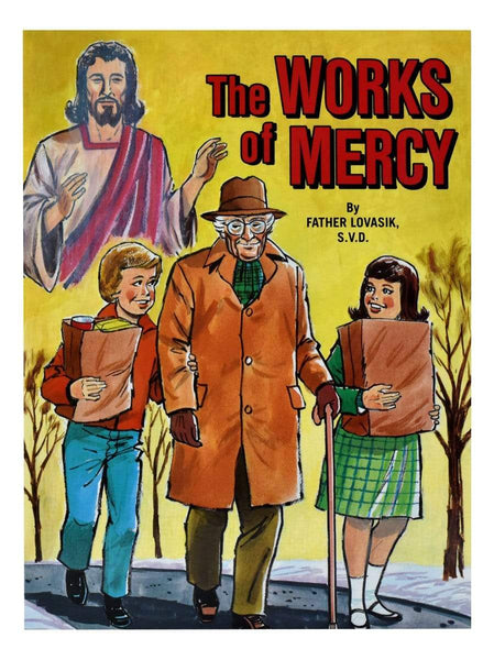 The Works Of Mercy - A Lost Sheep Catholic Store