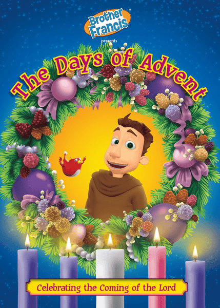 Brother Francis #17, The Days of Advent - A Lost Sheep Catholic Store