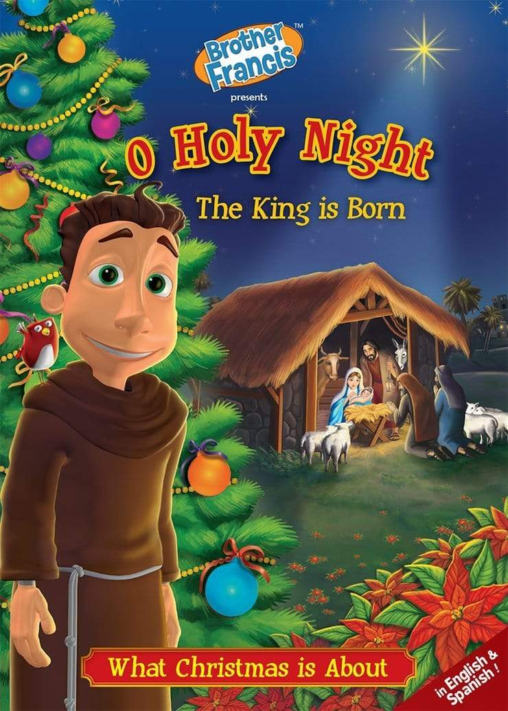 Brother Francis #7, O Holy Night The King is Born - A Lost Sheep Catholic Store