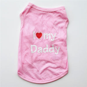 Cute I Love Mommy I Love Daddy Dog Clothes Pet Costume Vest Puppy Cats Coat Clothing For Dog T-shirt French Bulldog Coat Jacket