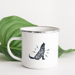 Be Hungry Like the Wolf - Enamel Mug - Sovende Bjorn