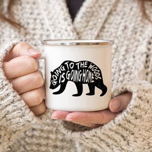 Going to the woods is going home - Enamel Mug