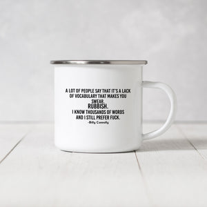 Lack of Vocabulary, Billy Connolly inspired - Enamel Mug