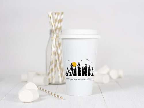 Wild, not all who wander are lost - Ceramic Travel Mug - Sovende Bjorn