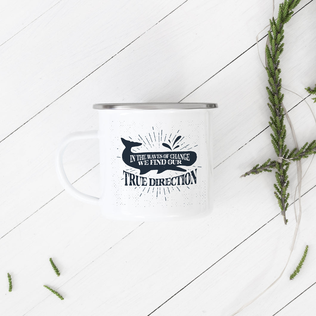In the winds of change we find our true direction - Enamel Mug - Sovende Bjorn