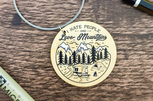 Love Mountains & Hate People Wooden Keyring