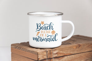 Beach Please I'm a Mermaid - Enamel Mug - Sovende Bjorn