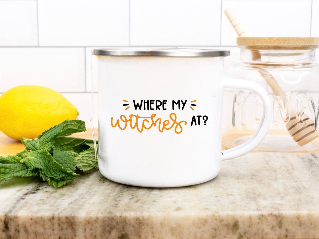 Where my witches at? - Enamel Mug