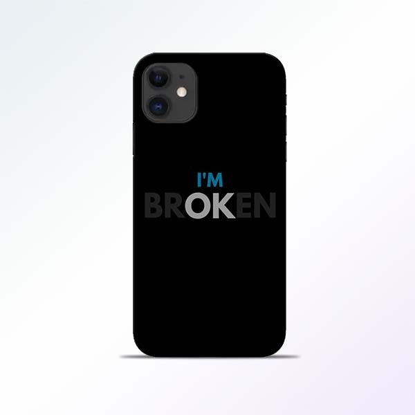Broken iPhone 11 Mobile Cases