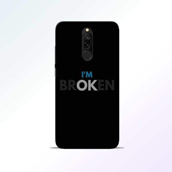 Broken Redmi 8 Mobile Cases