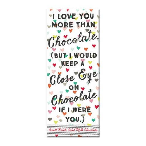 Love You More Chocolate Bar