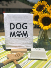 Load image into Gallery viewer, Dog Mom Flour Sack Tea Towel