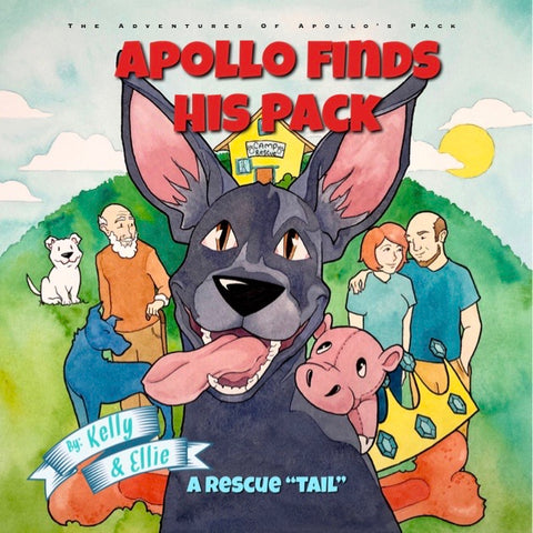 The Adventures of Apollo's Pack BEGINS - Apollo Finds His Pack HARDBACK Book ~ Apollo's Pack - the Pack that gives Back