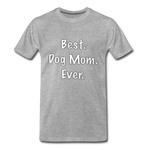 Best Mom Ever T-shirt ~ Apollo's Pack - the Pack that gives Back