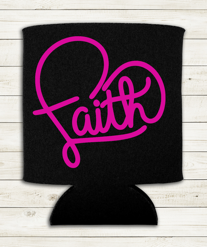 Faith - Can Cooler Koozie