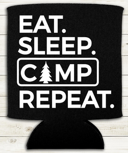 Eat Sleep Camp Repeat - Can Cooler Koozie