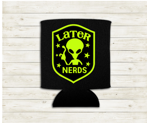 Later Nerds #2 - Can Cooler Koozie