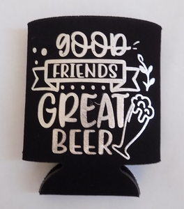 Good Friends Great Beer - Can Cooler - Koozie