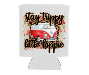 Stay Trippy Little Hippie - VW Bus - Can Cooler Koozie