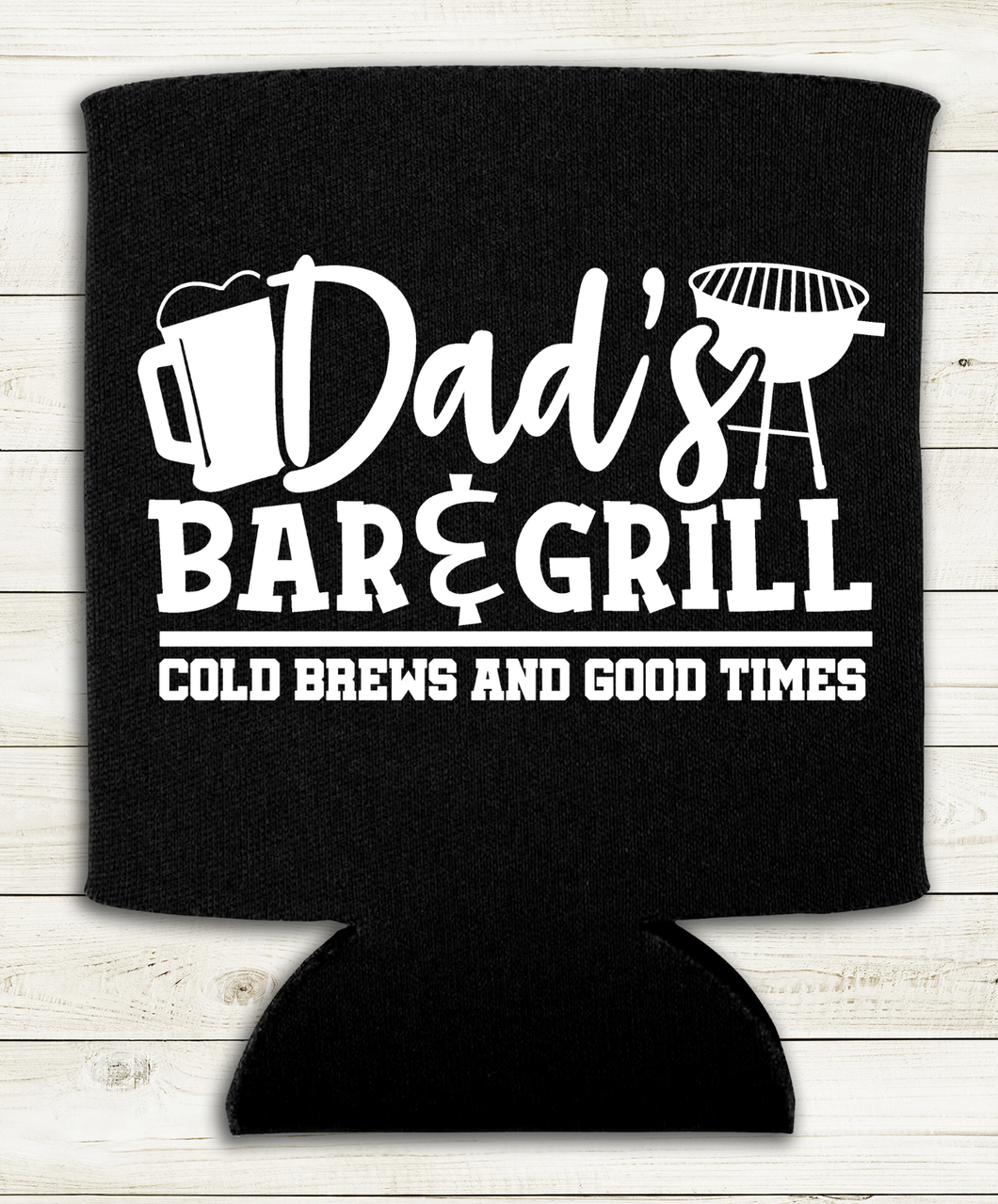 Dad's Bar and Grill - Can Cooler - Koozie