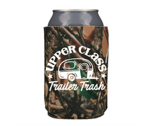 Load image into Gallery viewer, Upper Class Trailer Trash - Black, Blue, or Camo Can Cooler Koozie